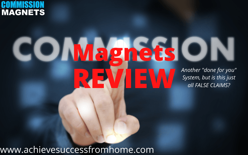 Commission Magnets Review: STOP WASTING your time with DFY Systems!