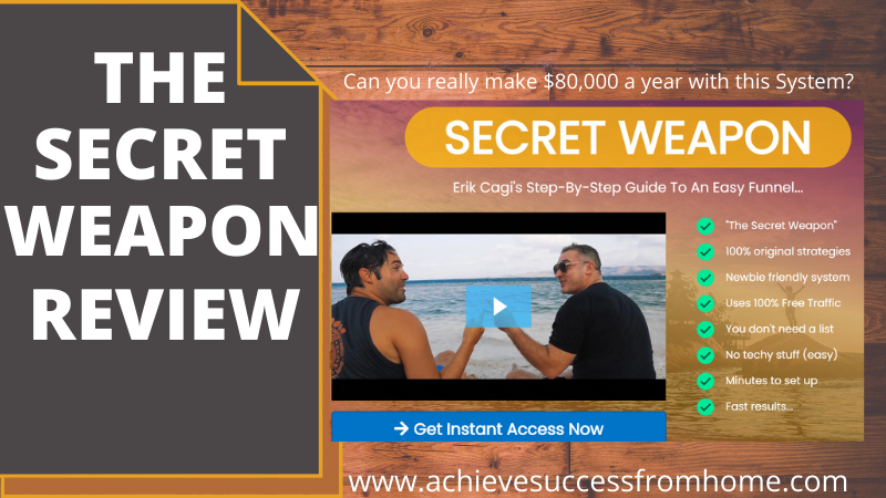 The Secret Weapon Review - Can you really make $80K a year with this product?