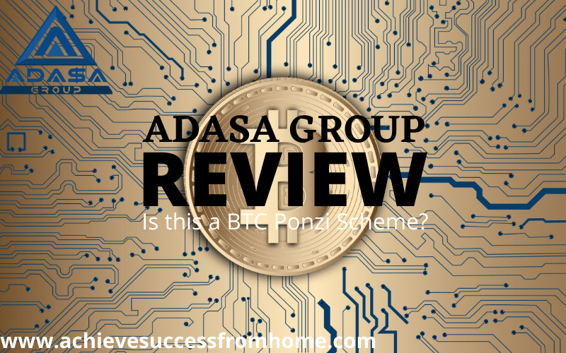 Adasa Group Review - Is this just another BTC Ponzi Scheme?