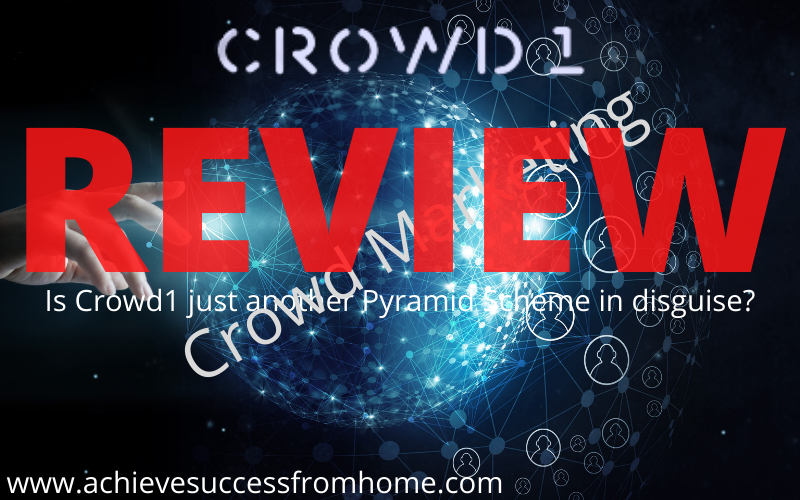Crowd1 Review - Is it a Crowd Marketing Pyramid Scheme in Disguise?