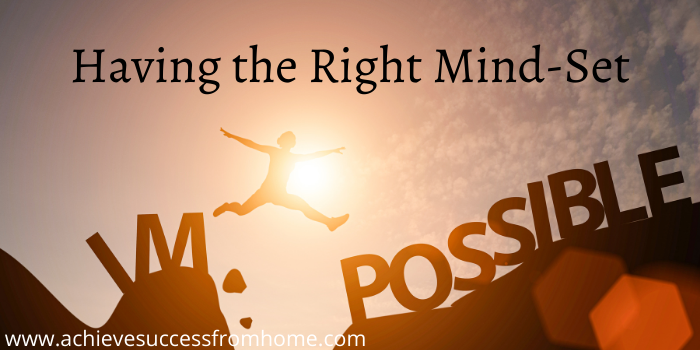 How to Make Money in affiliate marketing - Having the right mindset
