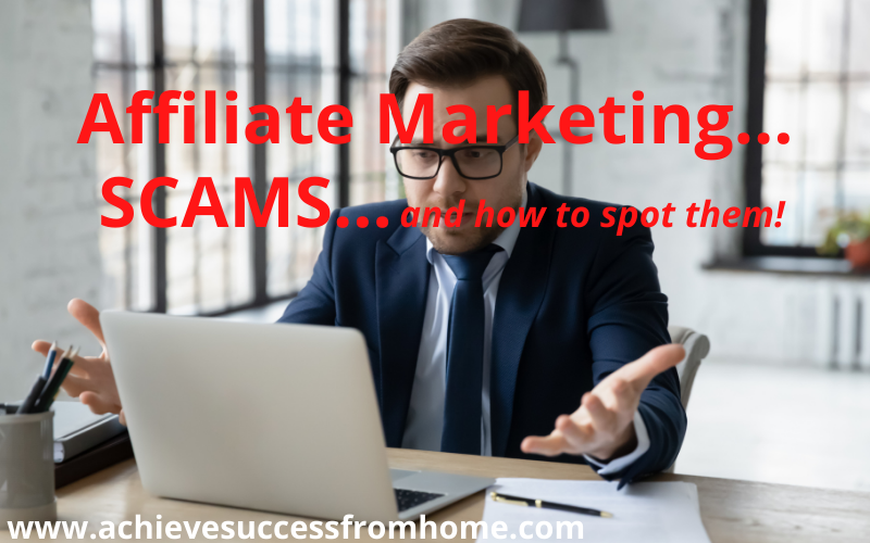 How to Avoid Affiliate Marketing Scams - 10 Popular Things to Watch Out For!