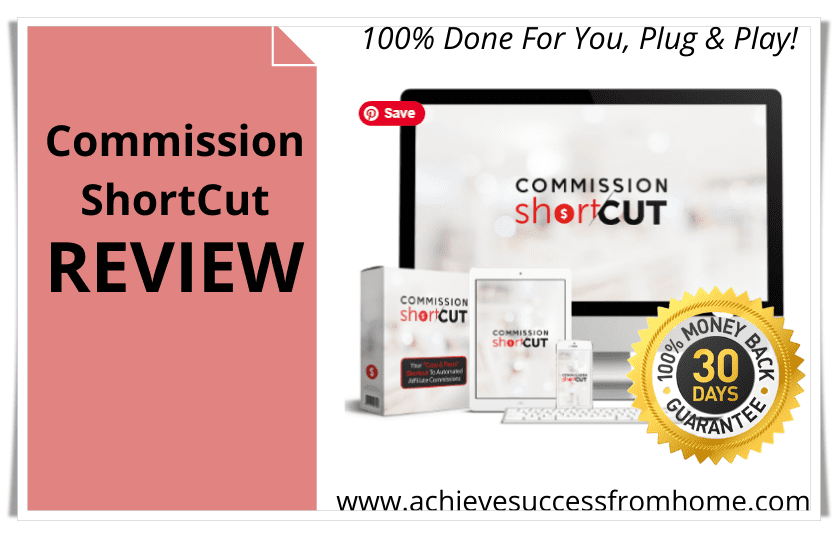 Commission Shortcut Review - A Shortcut to earn $6k a Month or a Fast Way to Empty your Pocket?
