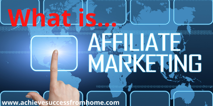 How To be successful at affiliate marketing - what is affiliate marketing