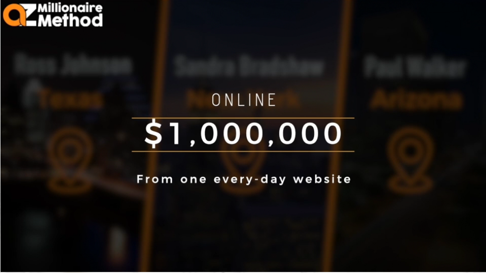 The AZ millionaire method review - One million from one website