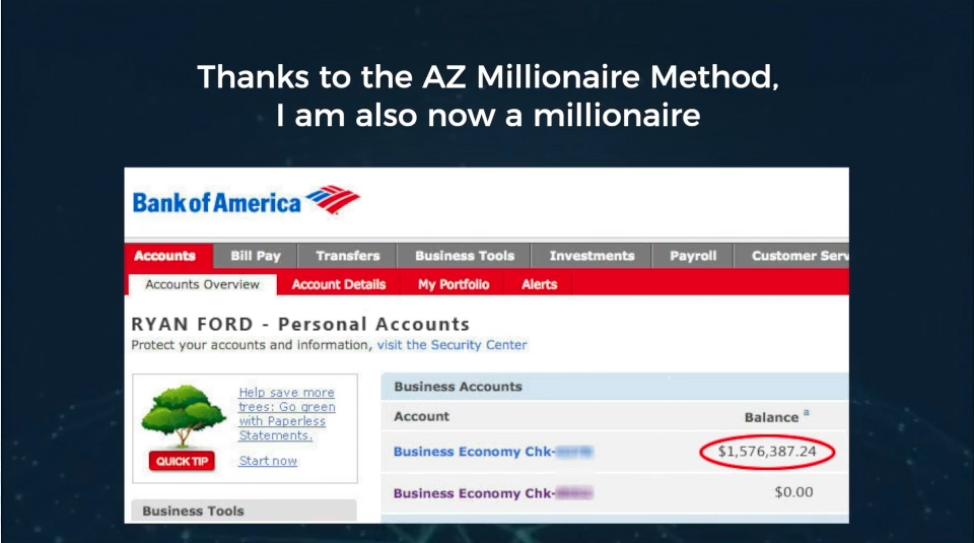 The AZ millionaire method review - Thanks to the AZ millionaire method I am too a millionaire