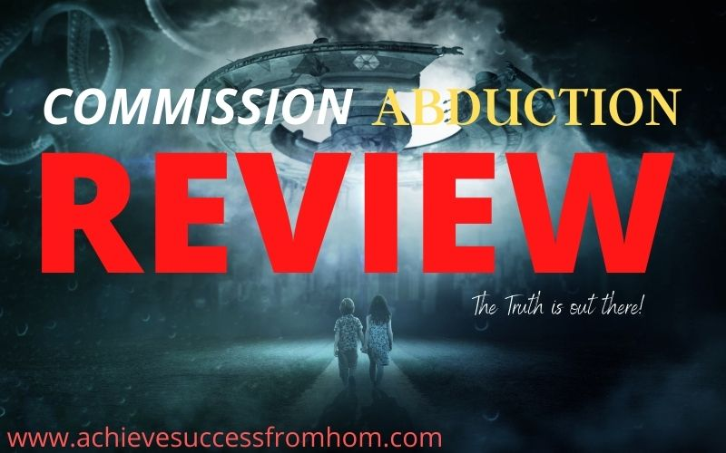 Commission Abduction Review. Is this really an ethical way to make money online by stealing other peoples videos?