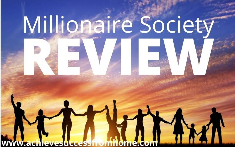 Millionaire Society Review - Overstated and Hugely Disappointing!