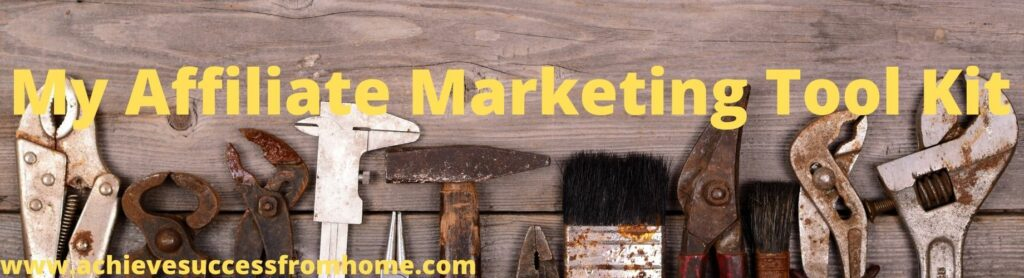 My Affiliate Marketing Tool Kit