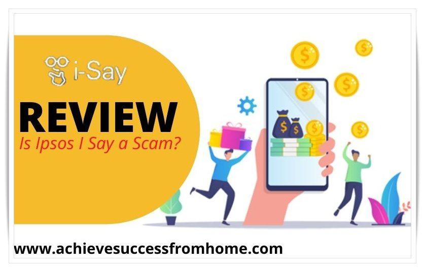 Ipsos I Say Review - A dedicated online survey site that's has been around for over 2 decades!