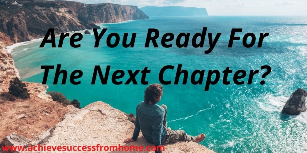 Are You Ready For The Next Chapter