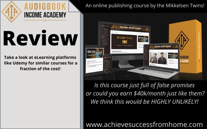 Audiobook Income Academy 2.0 Review - Is there a business opportunity or not?