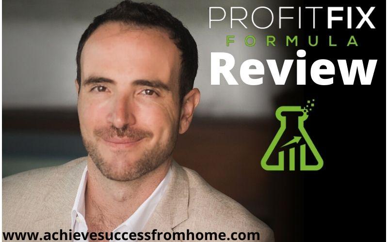 Profit Fix Formula Review