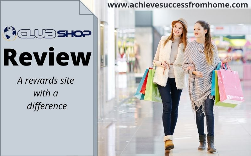 What is the Clubshop - A rewards site that is free to join with a paid membership!